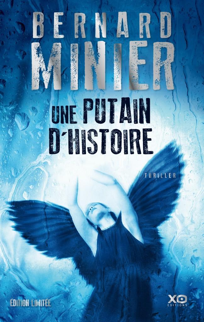 Une putain d'histoire - Bernard Minier