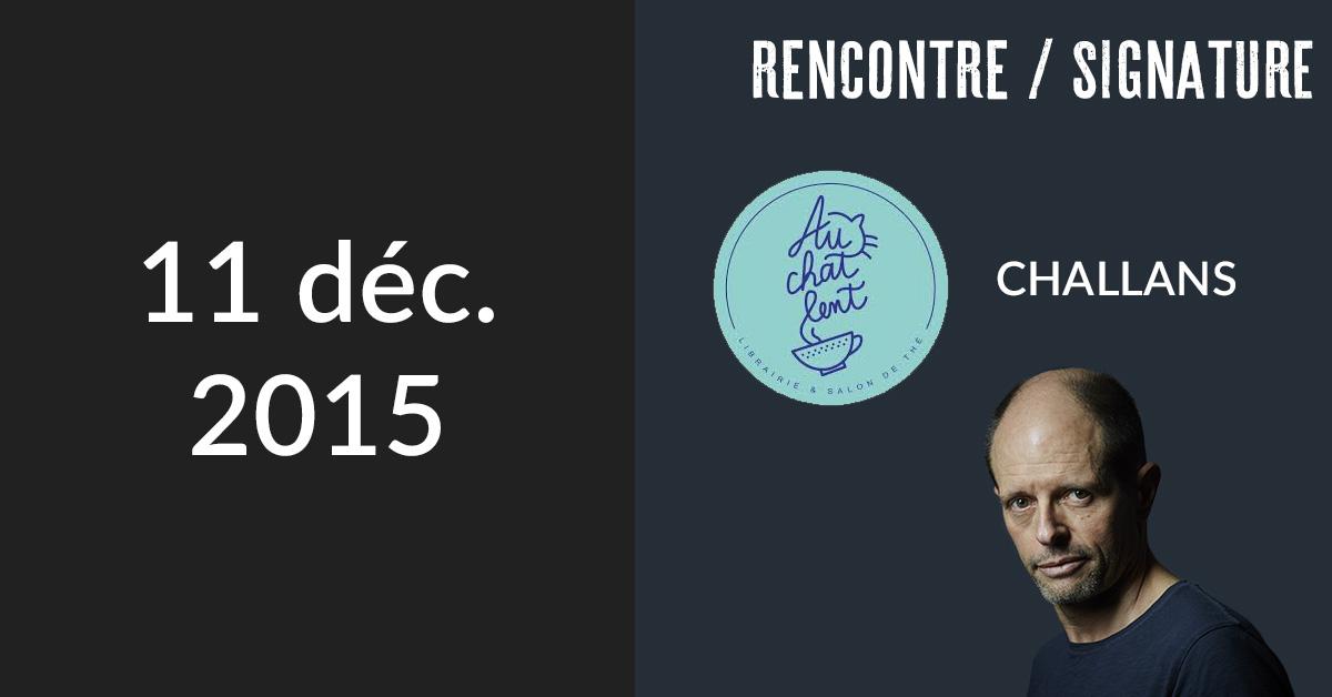 Rencontre/Signature à Challans, Vendée (Librairie Au chat lent)