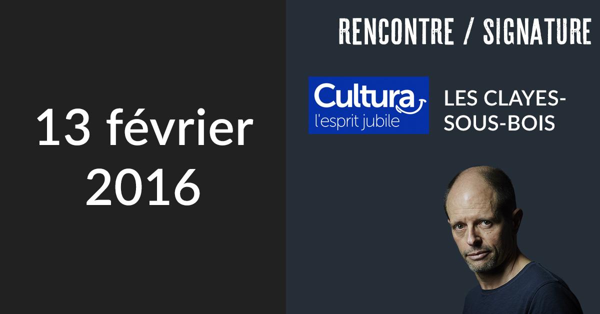Rencontre/Signature à Les Clayes-sous-Bois (Cultura Plaisir)