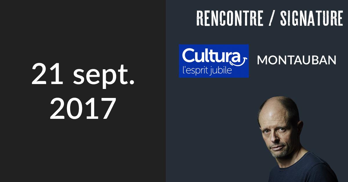 Rencontre/Signature à Montauban (Cultura)