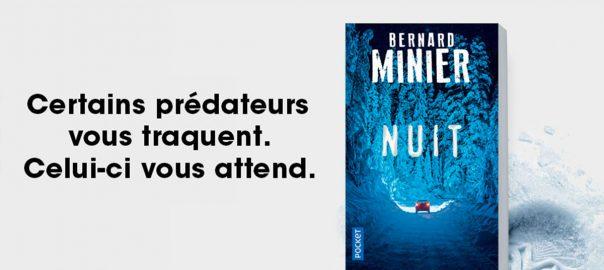 Campagne publicitaire pour la sortie du thriller Nuit de Bernard Minier en poche chez Pocket