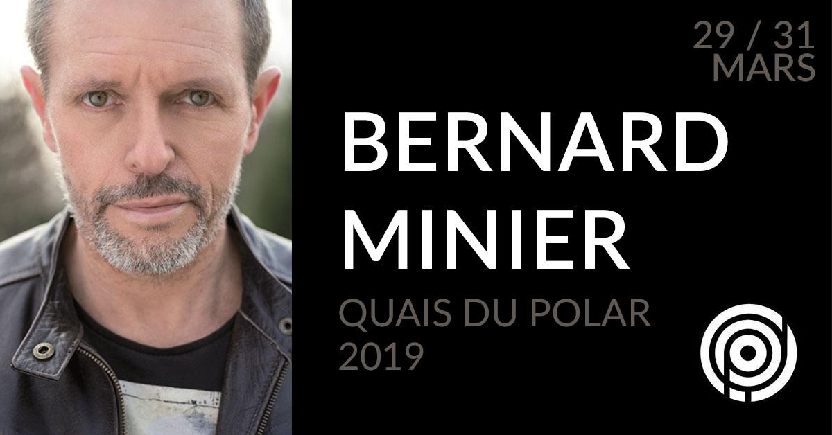 Bernard Minier au festival Quais du Polar 2019