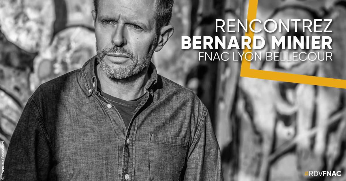 RENCONTRE AVEC BERNARD MINIER À LA FNAC LYON BELLECOUR