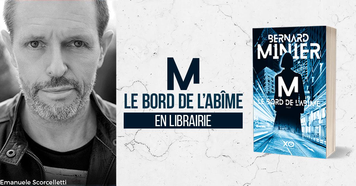 Bernard Minier revient en librairie !