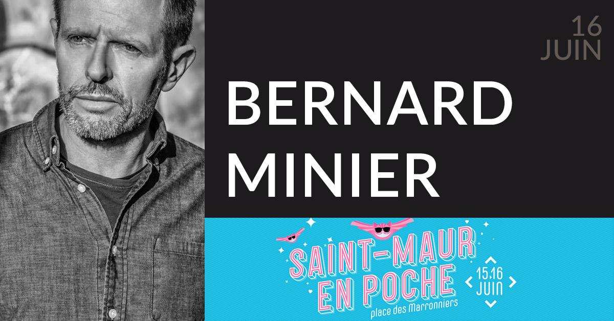 BERNARD MINIER À SAINT-MAUR EN POCHE