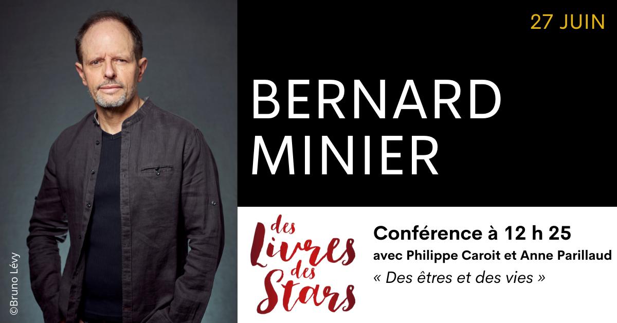 RENCONTRE DÉDICACE BERNARD MINIER - FESTIVAL DES LIVRES DES STARS